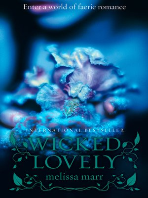 cover image of Wicked Lovely
