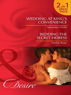 cover image of Wedding at King's Convenience / Bedding the Secret Heiress
