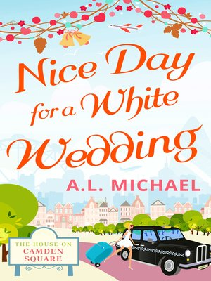 cover image of Nice Day For a White Wedding