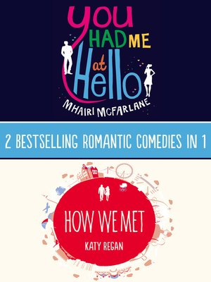 cover image of You Had Me At Hello, How We Met
