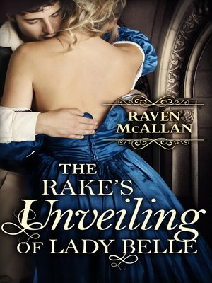 cover image of The Rake's Unveiling of Lady Belle