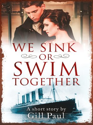 cover image of We Sink or Swim Together