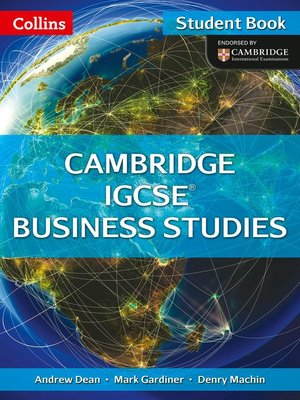 cover image of Collins IGCSE Business Studies – Cambridge IGCSE ® Business Studies Student Book