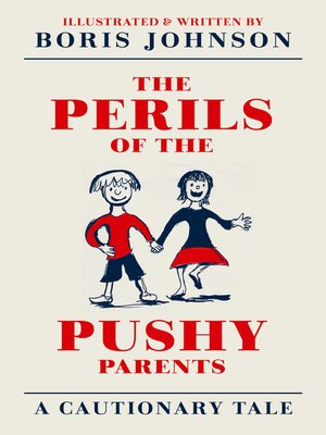 cover image of The Perils of the Pushy Parents