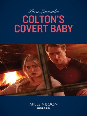 cover image of Colton's Covert Baby