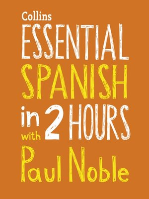cover image of Essential Spanish in Two Hours