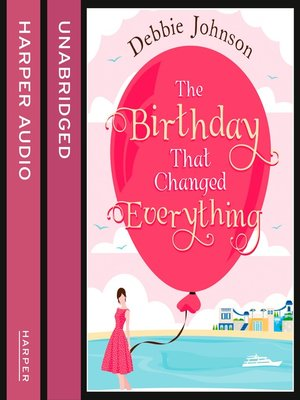 cover image of The Birthday That Changed Everything
