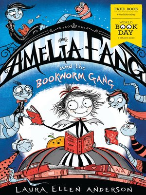 cover image of Amelia Fang and the Bookworm Gang – World Book Day 2020