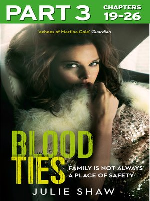 cover image of Blood Ties, Part 3 of 3