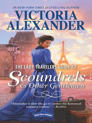cover image of The Lady Travelers Guide to Scoundrels and Other Gentlemen