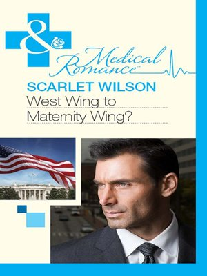 cover image of West Wing to Maternity Wing!