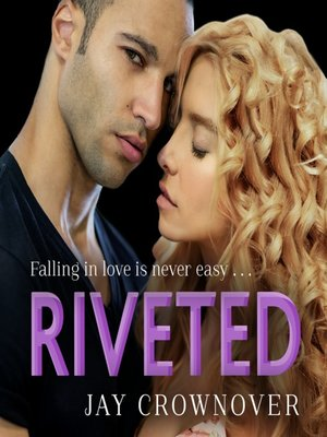 cover image of Riveted