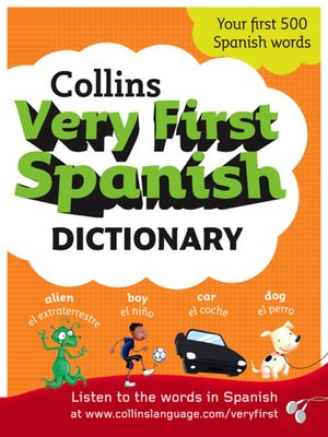 cover image of Collins Very First Spanish Dictionary (Collins First)