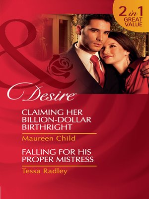 cover image of Claiming Her Billion-Dollar Birthright / Falling for His Proper Mistress