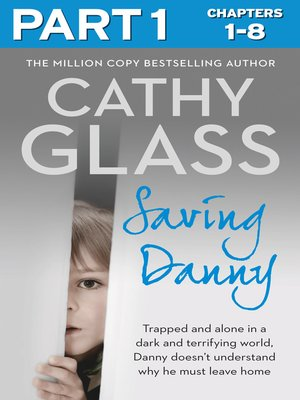 cover image of Saving Danny, Part 1 of 3