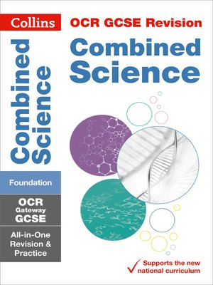cover image of GCSE Combined Science Foundation OCR Gateway Practice and Revision Guide