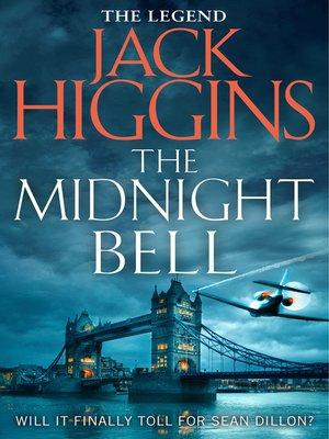 Jack higgins overdrive rakuten overdrive ebooks audiobooks the midnight bell fandeluxe Images
