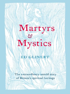 cover image of Martyrs and Mystics