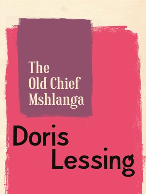 cover image of The Old Chief Mshlanga