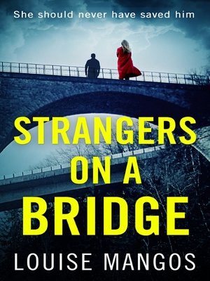 cover image of Strangers on a Bridge