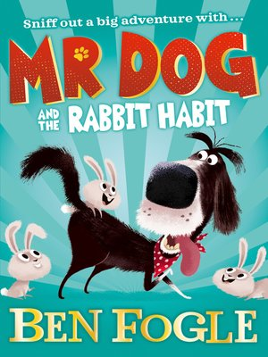 cover image of Mr Dog and the Rabbit Habit