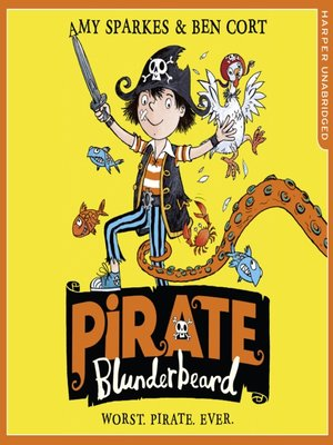cover image of Worst. Pirate. Ever.