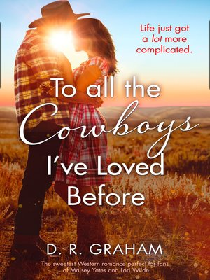 cover image of To All the Cowboys I've Loved Before