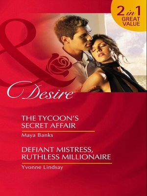 cover image of The Tycoon's Secret Affair / Defiant Mistress, Ruthless Millionaire