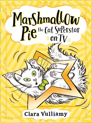 cover image of Marshmallow Pie the Cat Superstar On TV