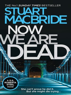 cover image of Now We Are Dead