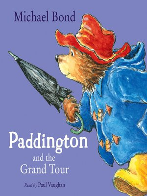 cover image of Paddington and the Grand Tour