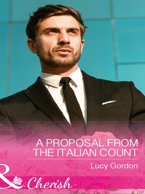 cover image of A Proposal From the Italian Count: A Proposal from the Italian Count / Garrett Bravo's Runaway Bride