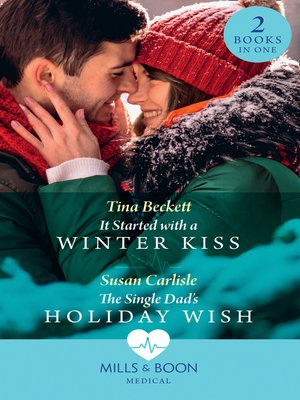 cover image of It Started With a Winter Kiss / A Nurse, a Surgeon, a Christmas Proposal
