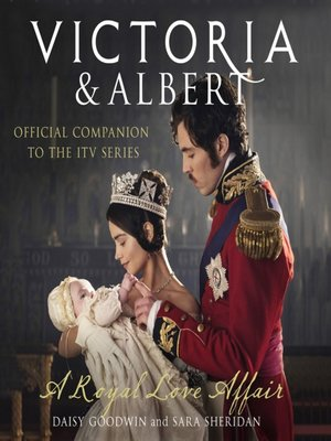 cover image of Victoria and Albert--A Royal Love Affair