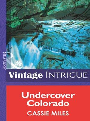 cover image of Undercover Colorado