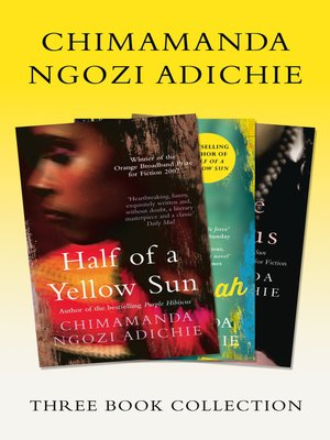 cover image of Half of a Yellow Sun, Americanah, Purple Hibiscus