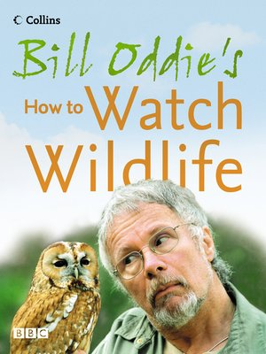 cover image of Bill Oddie's How to Watch Wildlife