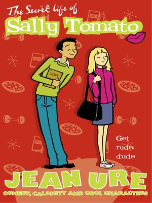 cover image of The Secret Life of Sally Tomato