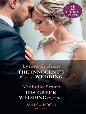 cover image of The Innocent's Forgotten Wedding / His Greek Wedding Night Debt