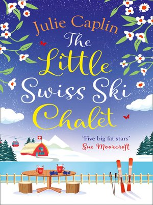cover image of The Little Swiss Ski Chalet