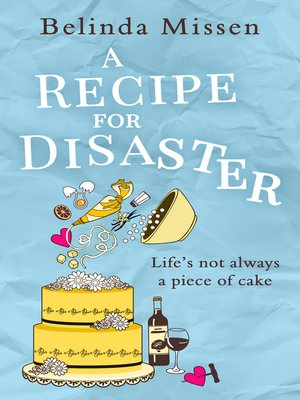 cover image of A Recipe for Disaster