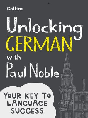 cover image of Unlocking German with Paul Noble