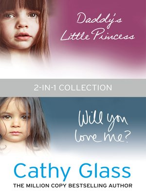 cover image of Daddy's Little Princess and Will You Love Me 2-in-1 Collection
