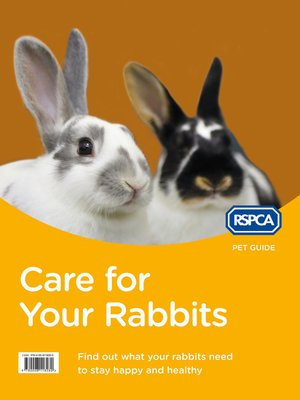 cover image of Care for Your Rabbits (RSPCA Pet Guide)