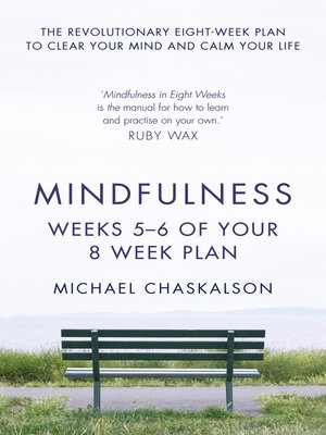 cover image of Mindfulness, Weeks 7-8 of Your 8-Week Program