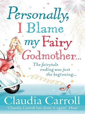 cover image of Personally, I Blame my Fairy Godmother