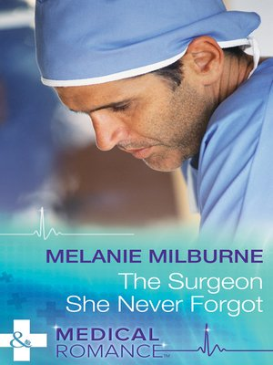 cover image of The Surgeon She Never Forgot