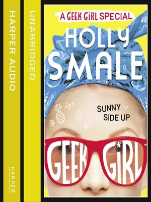 cover image of Sunny Side Up (Geek Girl Special, Book 2)