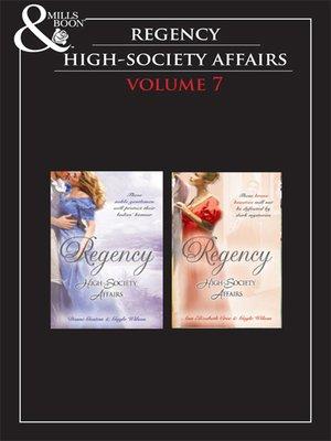 cover image of Regency High Society, Volume 7