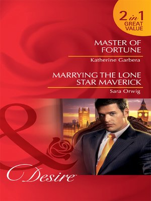 cover image of Master of Fortune / Marrying the Lone Star Maverick